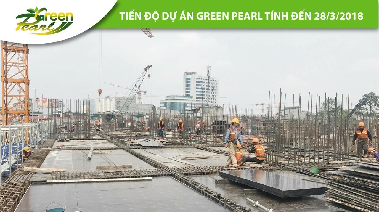 Tiến độ xây dựng dự án Green Pearl đang được triển khai nhanh chóng