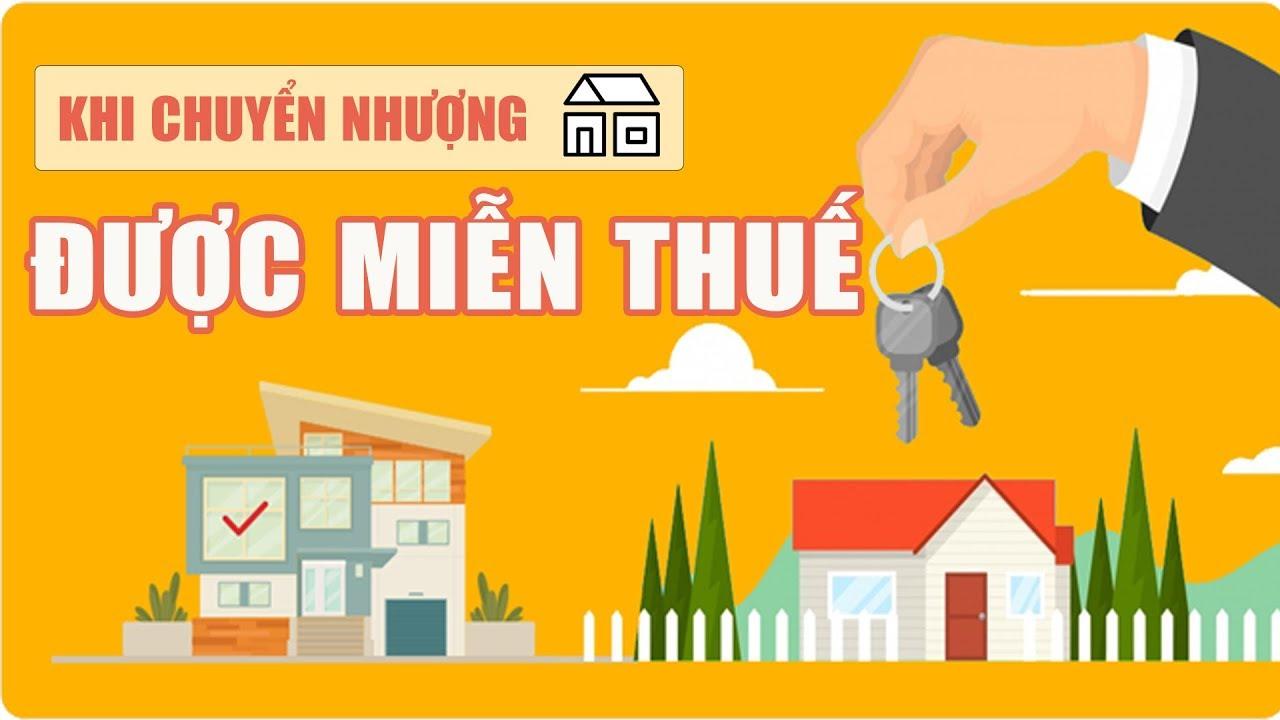 trường hợp miễn thuế khi chuyển nhượng nhà đất, chung cư, bất động sản
